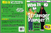 Who Is Stranger Danger?!